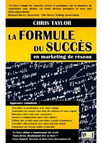 LA FORMULE DU SUCCES EN MARKETING DE RESEAU