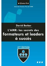 AMR LIVRE 4 - LES SECRETS DES FORMATEURS ET LEADERS A SUCCES