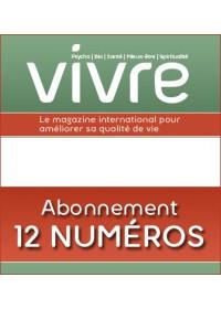 MAGAZINE VIVRE - ABONNEMENT 12 NUMEROS