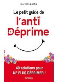 LE PETIT GUIDE DE L'ANTI DEPRIME - OCCASION