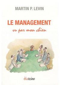 LE MANAGEMENT VU PAR MON CHIEN - OCCASION