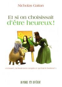 ET SI ON CHOISISSAIT D ETRE HEUREUX ! - OCCASION