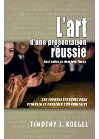 LIVRE - L'ART D'UNE PRESENTATION REUSSIE - OCCASION