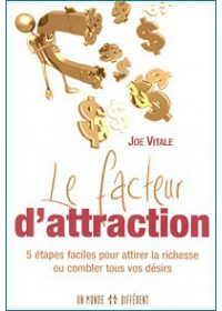 FACTEUR D'ATTRACTION (LE)