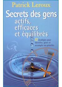 SECRETS DES GENS ACTIFS, EFFICACES ET EQUILIBRES