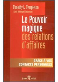 LE POUVOIR MAGIQUE DES RELATIONS D AFFAIRES