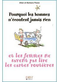 POURQUOI LES HOMMES N'ECOUTENT JAMAIS RIEN