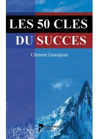 LES 50 CLES DU SUCCES