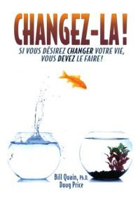 CHANGEZ-LA !
