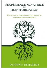 L EXPERIENCE NOVATRICE DE TRANSFORMATION