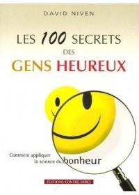 100 SECRETS DES GENS HEUREUX