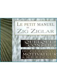 PETIT MANUEL DE ZIG ZIGLAR