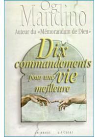 10 COMMANDEMENTS POUR UNE VIE MEILLEURE