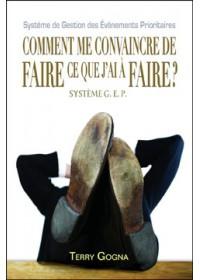 COMMENT ME CONVAINCRE DE FAIRE CE QUE J'AI A FAIRE