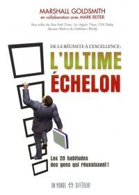 L'ULTIME ECHELON : DE LA REUSSITE A L'EXCELLENCE