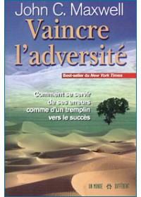 VAINCRE L'ADVERSITE