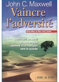 VAINCRE L'ADVERSITE
