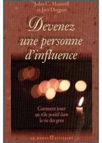 DEVENEZ UNE PERSONNE D'INFLUENCE