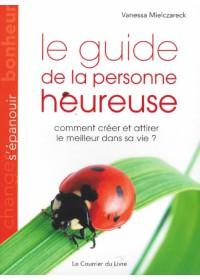 LE GUIDE LA LA PERSONNE HEUREUSE