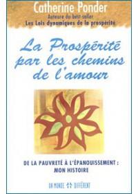 LA PROSPERITE PAR LES CHEMINS DE L'AMOUR