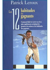 LES 12 HABITUDES DES GAGNANTS