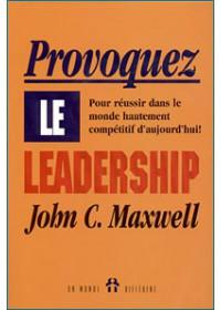 PROVOQUEZ LE LEADERSHIP
