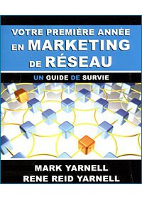 VOTRE 1ERE ANNEE EN MARKETING DE RESEAU