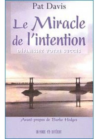 LE MIRACLE DE L INTENTION