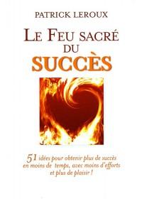 LE FEU SACRÉ DU SUCCÈS - 3ème Édition