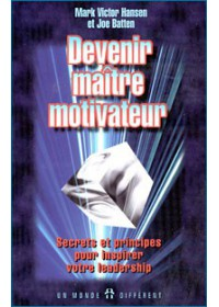 DEVENIR MAITRE MOTIVATEUR