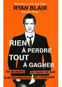 RIEN A PERDRE TOUT A GAGNER