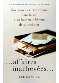 AFFAIRES INACHEVEES...