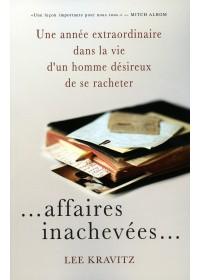 AFFAIRES INACHEVEES...