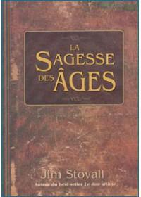 LA SAGESSE DES AGES