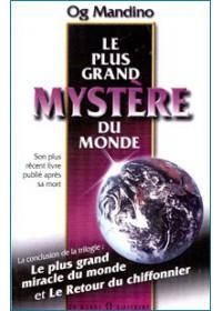 LE PLUS GRAND MYSTÈRE DU MONDE
