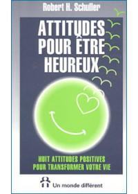 ATTITUDES POUR ETRE HEUREUX