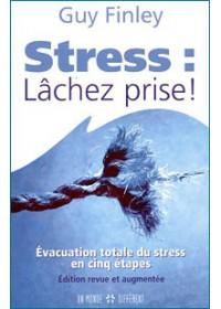 STRESS : LACHEZ PRISE