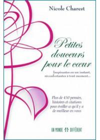 PETITES DOUCEURS POUR LE COEUR - TOME 1