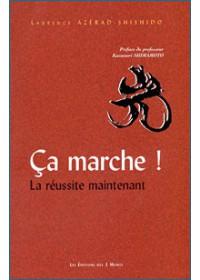 CA MARCHE ! LA REUSSITE MAINTENANT