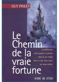 LE CHEMIN DE LA VRAIE FORTUNE