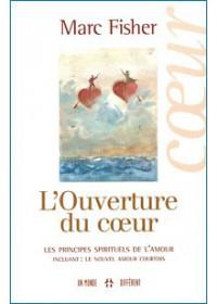 L'OUVERTURE DU COEUR