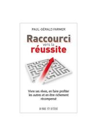 RACCOURCI VERS LA REUSSITE
