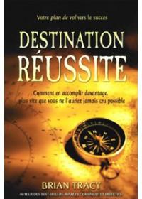 DESTINATION RÉUSSITE