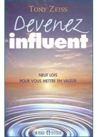 DEVENEZ INFLUENT
