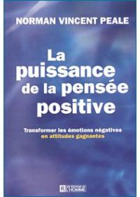 LA PUISSANCE DE LA PENSEE POSITIVE
