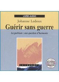 CD - GUERIR SANS GUERRE
