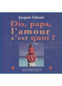 CD - DIS PAPA L'AMOUR C'EST QUOI