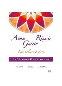DVD - AIMER REUSSIR GUERIR, DES VALEURS A VIVRE