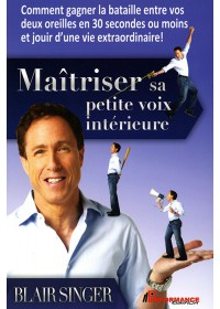 MAITRISER SA PETITE VOIX INTERIEURE