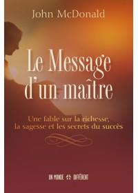 LE MESSAGE D'UN MAITRE